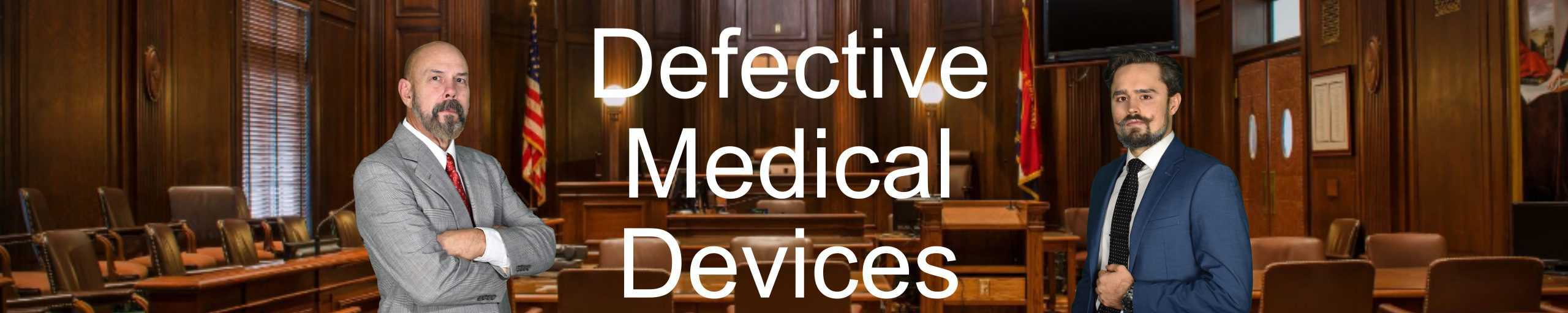 Defective-Medical-Devices-Personal-Injury-Hurt-Lawyer-Attorney
