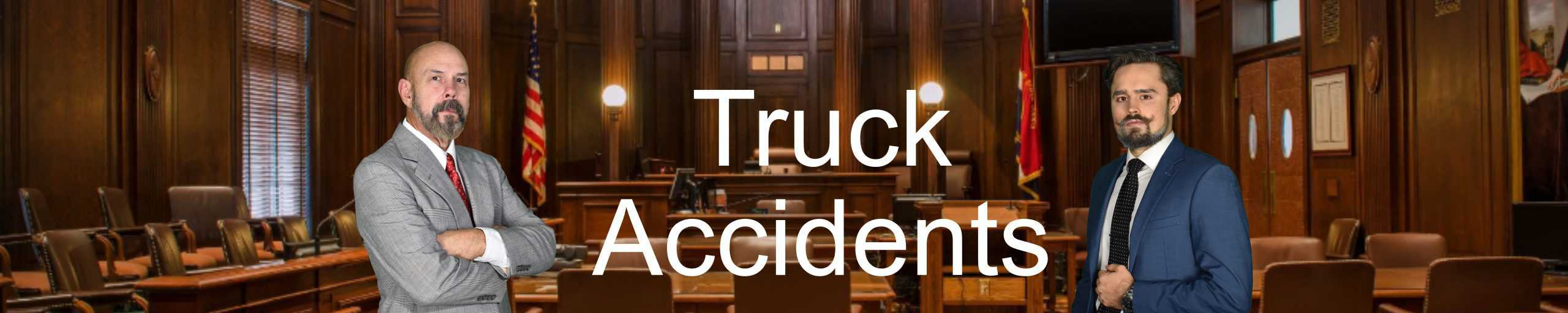 Truck-Accidents-Personal-Injury-Attorney-Lawyer-Hurt-Broken-Rear-End-Money-Settlement-Hospital-ER-Damage-Insurance-Company