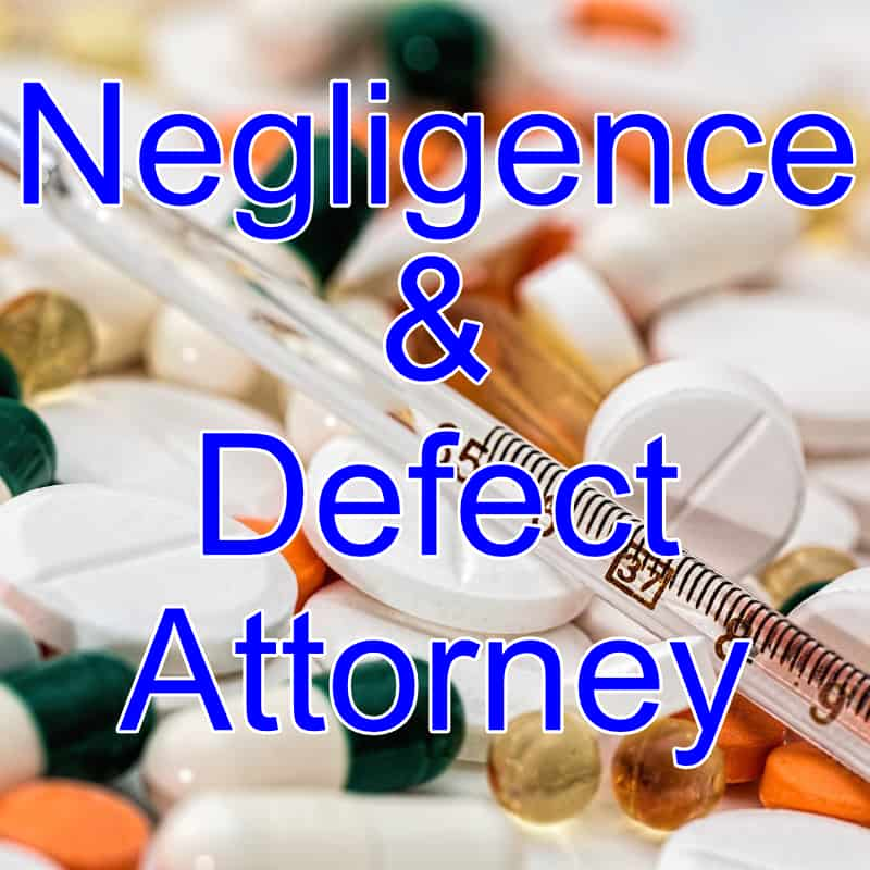 Defective-Drug-Product-Medical-Device-Nursing-Personal-Injury-Hurt-Pain-Damage-Settlement-Sue-Money